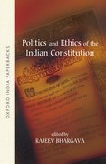 Cover for Politics and Ethics of the Indian Constitution