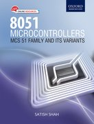 8051 Microcontrollers: MCS 51 Family and Its Variants