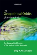 Cover for The Geopolitical Orbits of Ancient India