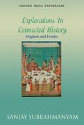 Cover for Mughals and Franks Explorations in Connected History
