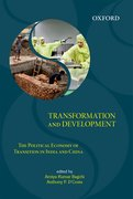 Transformation and Development The Political Economy of Transition in India and China