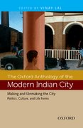 Cover for The Oxford Anthology of the Modern Indian City