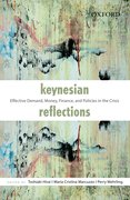 Keynesian Reflections Effective Demand, Money, Finance, and Policies in the Crisis