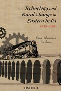 Cover for Technology and Rural Change in Eastern India, 1830-1980