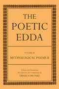 The Poetic Edda Volume III Mythological Poems II