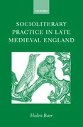 Cover for Socioliterary Practice in Late Medieval England