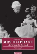 Cover for Mrs Oliphant: A Fiction to Herself