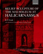 Cover for Relief Sculpture of the Mausoleum at Halicarnassus