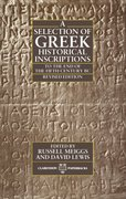 Cover for A Selection of Greek Historical Inscriptions to the End of the Fifth Century B.C.