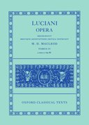 Cover for Lucian Opera Tomus IV (Books LXIX-LXXXVI)