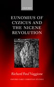 Cover for Eunomius of Cyzicus and the Nicene Revolution
