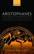 Cover for Aristophanes: <em>Clouds</em>, <em>Women at the Thesmophoria</em>, <em>Frogs</em>