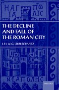 Cover for The Decline and Fall of the Roman City