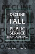 Cover for Decline and Fall of Public Service Broadcasting