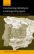 Cover for Constructing Identity in Twentieth-Century Spain