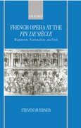 Cover for French Opera at the <em>Fin De Si&#232;cle</em>