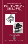Cover for Fortepianos and their Music