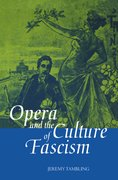 Cover for Opera and the Culture of Fascism