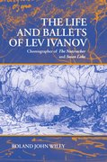 Cover for The Life and Ballets of Lev Ivanov