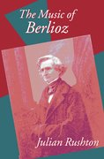 Cover for The Music of Berlioz