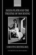 Cover for Sylvia Plath and the Theatre of Mourning
