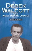 Cover for Derek Walcott & West Indian Drama