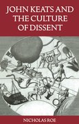 Cover for John Keats and the Culture of Dissent