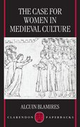 Cover for The Case for Women in Medieval Culture