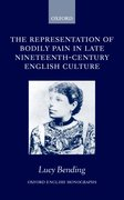Cover for The Representation of Bodily Pain in Late Nineteenth-Century English Culture