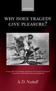 Cover for Why Does Tragedy Give Pleasure?
