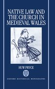 Cover for Native Law and the Church in Medieval Wales