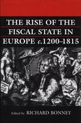 Cover for The Rise of the Fiscal State in Europe, c. 1200-1815