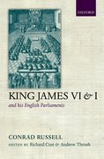 Cover for King James VI/I and his English Parliaments