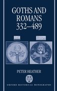Cover for Goths and Romans 332-489