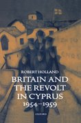 Cover for Britain and the Revolt in Cyprus, 1954-1959