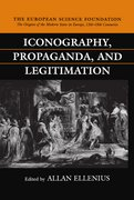 Cover for Iconography, Propaganda, and Legitimation