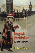 Cover for English Feminism, 1780-1980