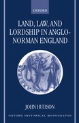 Cover for Land, Law, and Lordship in Anglo-Norman England
