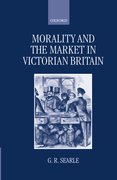 Cover for Morality and the Market in Victorian Britain