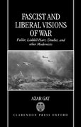 Cover for Fascist and Liberal Visions of War