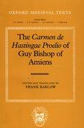 Cover for The <em>Carmen de Hastingae Proelio</em> of Guy Bishop of Amiens