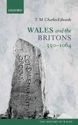 Cover for Wales and the Britons, 350-1064