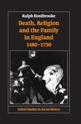 Cover for Death, Religion, and the Family in England, 1480-1750