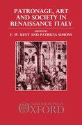 Cover for Patronage, Art, and Society in Renaissance Italy