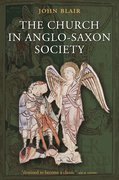 Cover for The Church in Anglo-Saxon Society