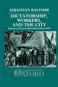 Cover for Dictatorship, Workers, and the City