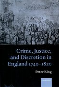 Cover for Crime, Justice and Discretion in England 1740-1820