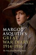 Margot Asquith's Great War Diary 1914-1916 The View from Downing Street