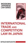 Cover for International Trade and Competition Law in Japan