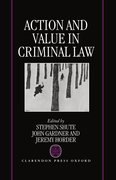 Cover for Action and Value in Criminal Law